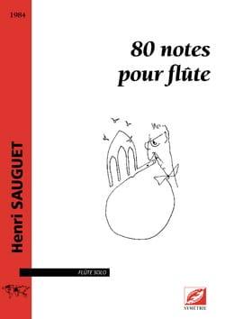 80 Notes pour flûte - Flûte seule - Henri Sauguet - laflutedepan.com