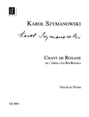 Chant de Roxane Szymanowski Karol / Kochanski Paul laflutedepan