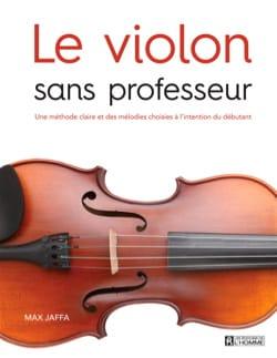 Le Violon sans professeur Max Jaffa Partition Violon - laflutedepan