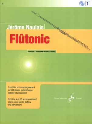 Flûtonic - Volume 1 - Flûte Jérôme Naulais Partition laflutedepan