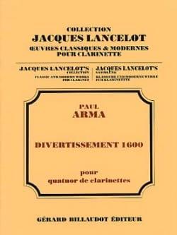 Divertissement 1600 Paul Arma Partition Clarinette - laflutedepan