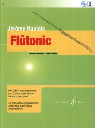 Flûtonic - Volume 2 - Flûte Jérôme Naulais Partition laflutedepan