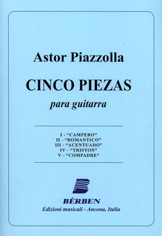5 Piezas - Astor Piazzolla - Partition - Guitare - laflutedepan.com
