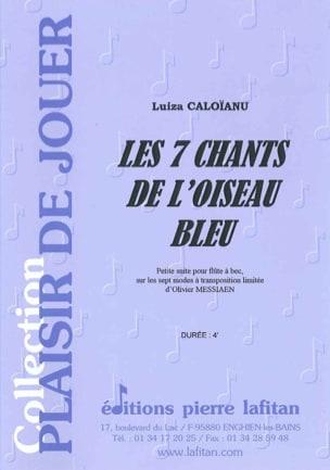 Les 7 Chants de L'oiseau Bleu Luiza Caloïanu Partition laflutedepan