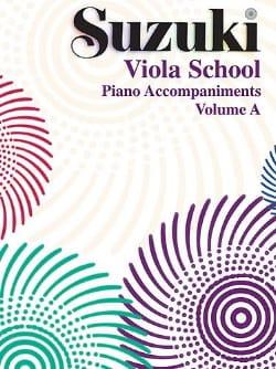 Suzuki - Viola School Vol.A - Piano Accompaniment - Partition - di-arezzo.com