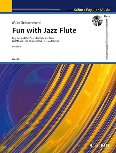 Fun with Jazz Flute - Volume 1 - Mike Schoenmehl - laflutedepan.com
