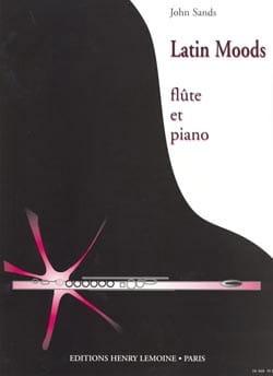 Latin Moods - Flûte et Piano John Sands Partition laflutedepan