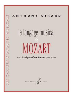 Le Langage Musical de Mozart Anthony Girard Partition laflutedepan
