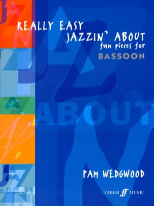 Really Easy Jazzin' About -basson Pam Wedgwood Partition laflutedepan