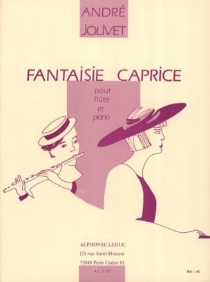 Fantaisie caprice - André Jolivet - Partition - laflutedepan.com