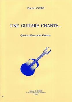 Une guitare chante Daniel Cobo Partition Guitare - laflutedepan
