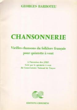 Chansonnerie - Quintette à Vents Georges Barboteu laflutedepan