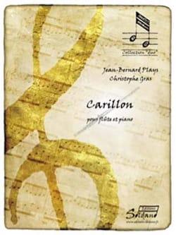Carillon Plays Jean-Bernard / Gras Christophe Partition laflutedepan