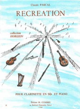Récréation - Claude Pascal - Partition - Clarinette - laflutedepan.com