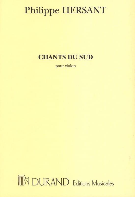 Chants du sud - Philippe Hersant - Partition - laflutedepan.com