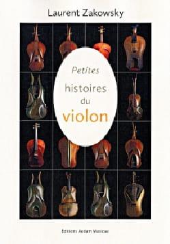 Petites Histoires du Violon Laurent Zakowsky Livre laflutedepan