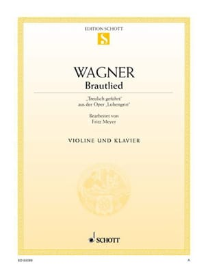 Brautlied - Treulich geführt - Violine WAGNER Partition laflutedepan