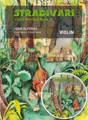 Stradivari violin, Vol. 1 - Joan ALFARAS, - laflutedepan.com
