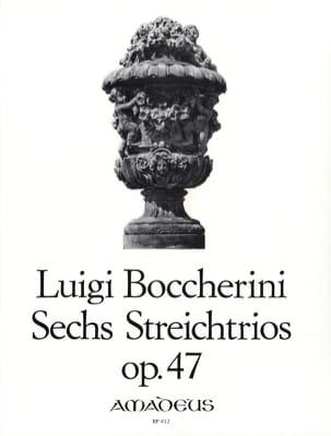 6 Streichtrios op. 47 -Stimmen BOCCHERINI Partition laflutedepan