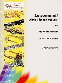 Le Sommeil des Lionceaux Francine Aubin Partition laflutedepan