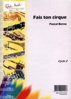 Fais Ton Cirque Pascal Berne Partition Hautbois - laflutedepan