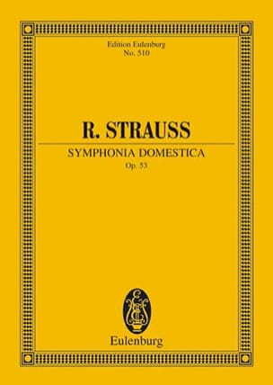 Symphonia Domestica, Opus 53 Richard Strauss Partition laflutedepan