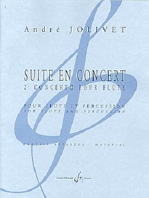 Suite En Concert - Matériel Complet André Jolivet laflutedepan
