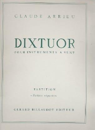 Dixtuor Parties - Claude Arrieu - Partition - laflutedepan.com
