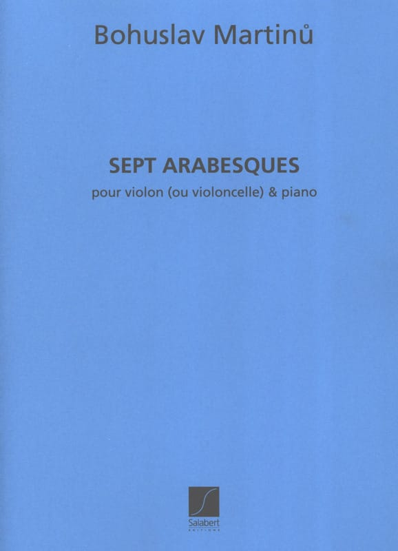 7 Arabesques - MARTINU - Partition - Violon - laflutedepan.com