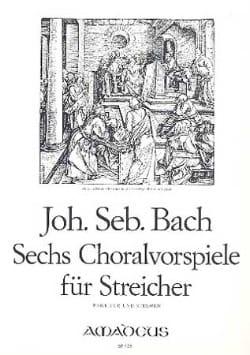 6 Choralvorspiele Für Streicher -partitur + Stimmen BACH laflutedepan
