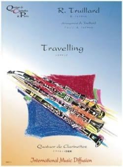Travelling Robert Truillard Partition Clarinette - laflutedepan