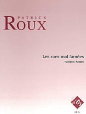 Les Rues Mal Famées - 4 Guitares - Patrick Roux - laflutedepan.com