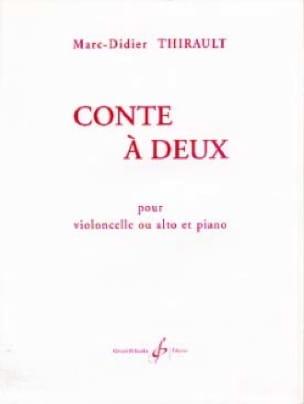 Conte à deux - Marc-Didier Thirault - Partition - laflutedepan.com