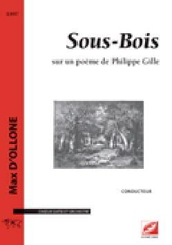 Sous-Bois - Conducteur Max D'Ollone Partition laflutedepan