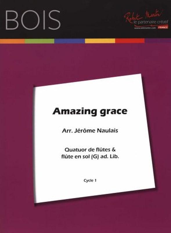 Amazing Grace - Arrgt. Flûtes - Jérôme Naulais - laflutedepan.com