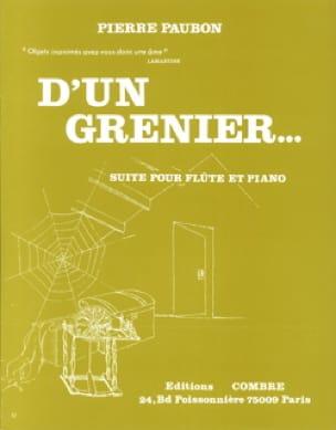 D' un grenier ... - Pierre Paubon - Partition - laflutedepan.com