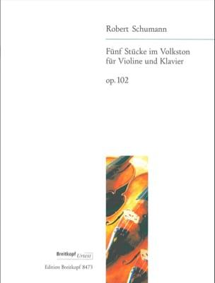 5 Stücke im Volkston op. 102 - Violon SCHUMANN Partition laflutedepan