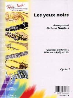Les Yeux Noirs - Arrgt. Flûtes Jérôme Naulais Partition laflutedepan