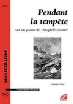 Pendant la tempête - Conducteur Max D'Ollone Partition laflutedepan