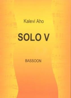 Solo 5 - Fagott Kalevi Aho Partition Basson - laflutedepan
