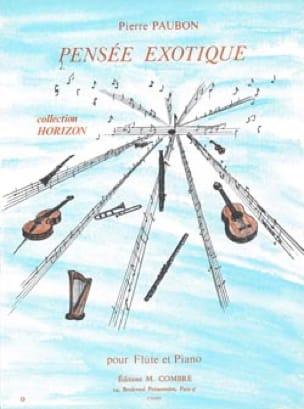 Pensée exotique - Pierre Paubon - Partition - laflutedepan.com