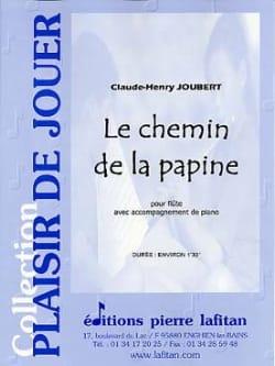 Le Chemin de la Papine Claude-Henry Joubert Partition laflutedepan