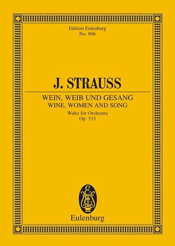Wein, Weib und Gesang, op. 333 - laflutedepan.com
