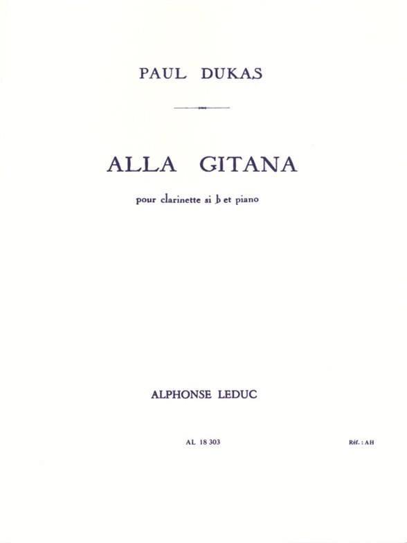 Alla Gitana - Clarinette - DUKAS - Partition - laflutedepan.com