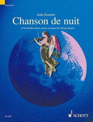 Chanson De Nuit John Kember Partition Quatuors - laflutedepan