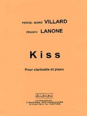 Kiss - Villard Pierre-Marie / Lanone Franck - laflutedepan.com