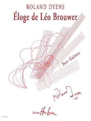 Eloge de Leo Brouwer - Roland Dyens - Partition - laflutedepan.com