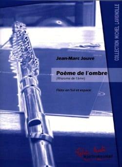 Jean-Marc Jouve - Poema de la sombra del rizoma del alma. - Partition - di-arezzo.es
