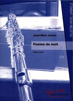 Poème de Nuit Jean-Marc Jouve Partition laflutedepan