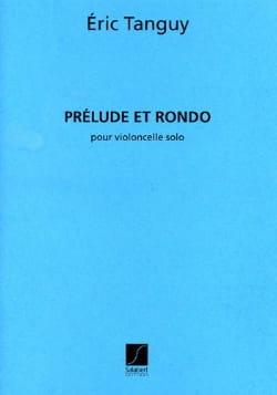 Prélude et Rondo Eric Tanguy Partition Violoncelle - laflutedepan